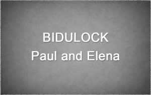 Bidulock-Paul-and-Elena